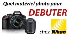 Quel appareil photo choisir (Nikon)