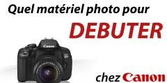 Quel appareil photo choisir (Canon)