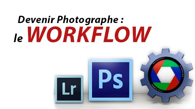 Mon workflow en post-production