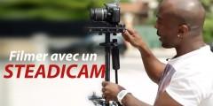 Filmer avec un steadicam